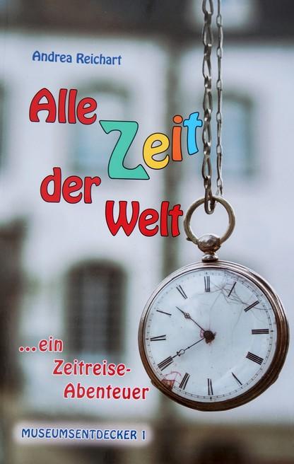 Alle Zeit der Welt - Andrea Reichart